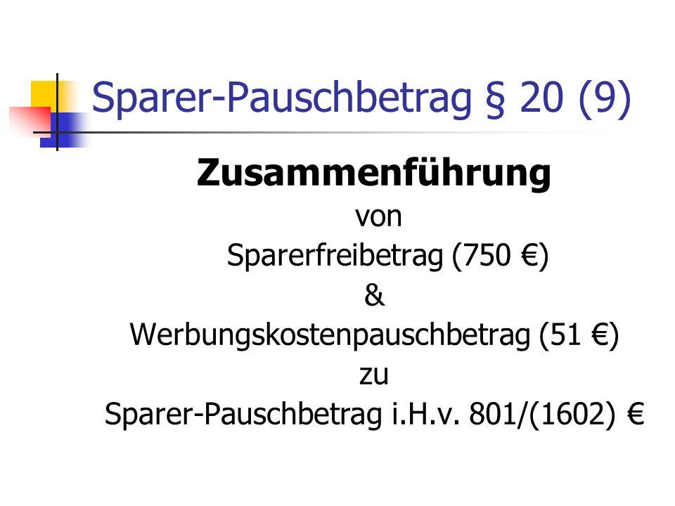 Sparer-Pauschbetrag § 20 (9)