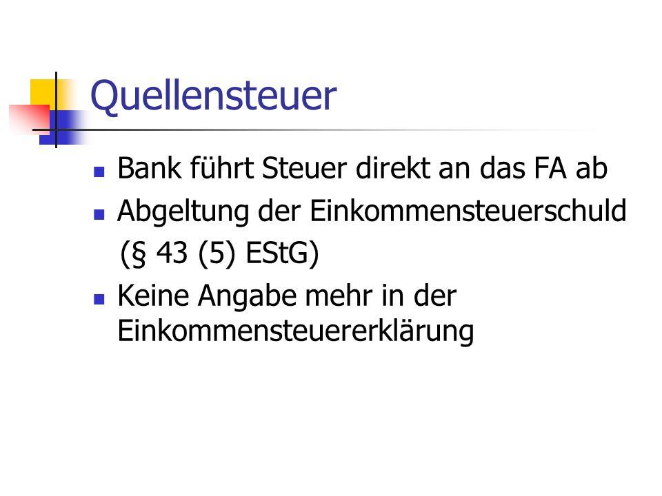 Quellensteuer Bank führt Steuer direkt an das FA ab