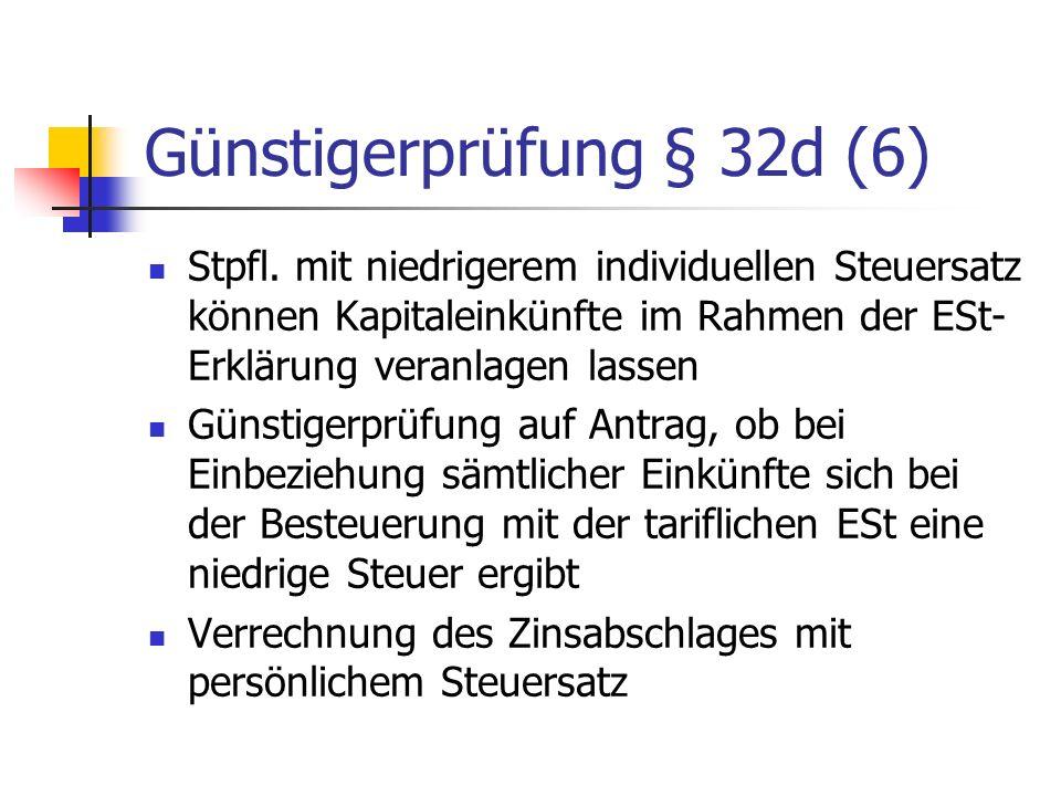 Günstigerprüfung § 32d (6)