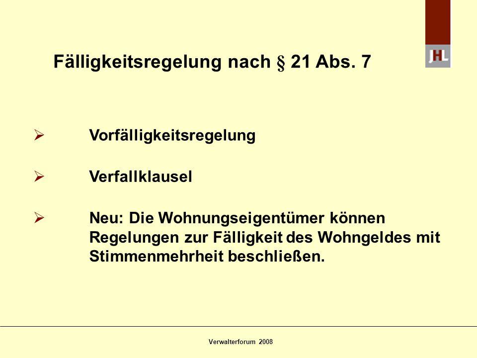 Fälligkeitsregelung nach § 21 Abs. 7