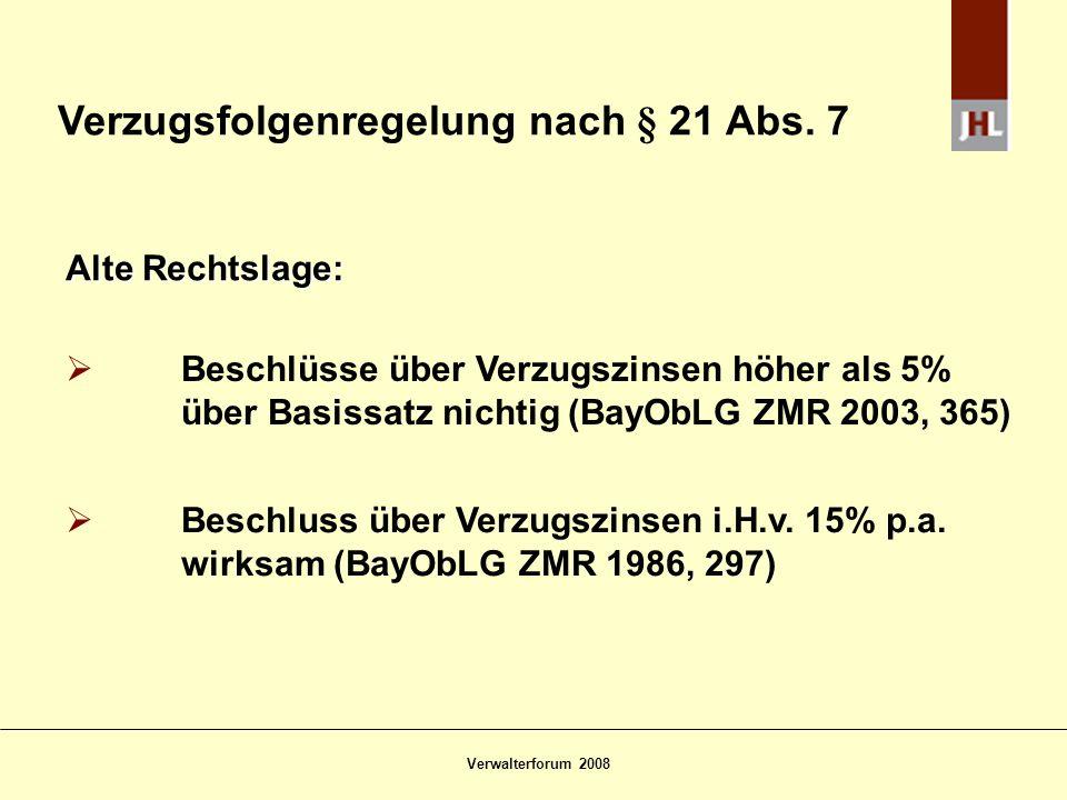 Verzugsfolgenregelung nach § 21 Abs. 7