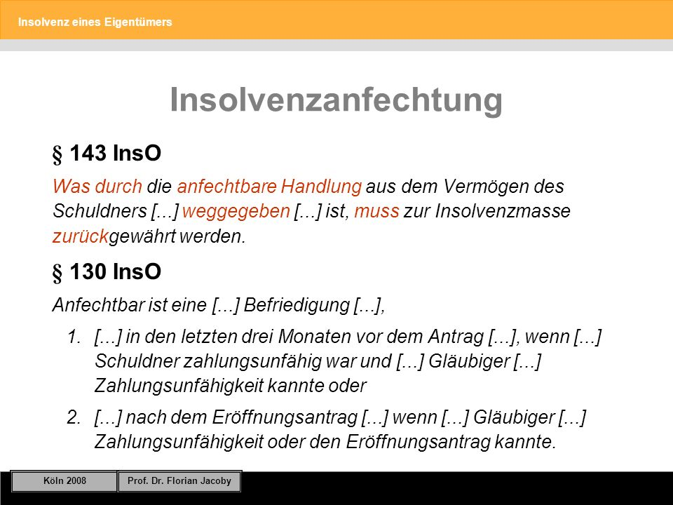Insolvenzanfechtung § 143 InsO § 130 InsO