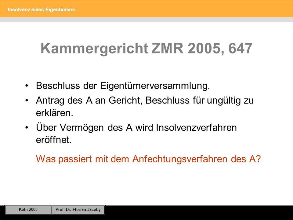 Kammergericht ZMR 2005, 647 Beschluss der Eigentümerversammlung.