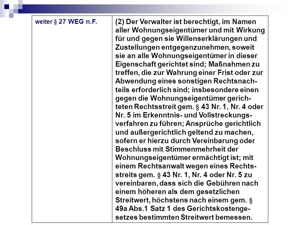 weiter § 27 WEG n.F.