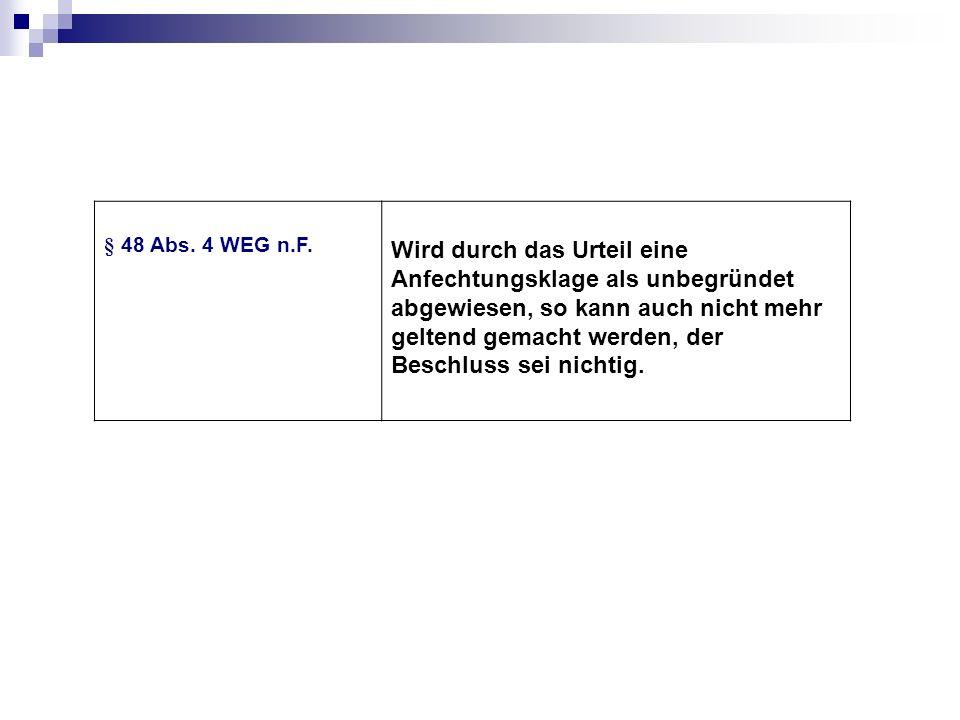 § 48 Abs. 4 WEG n.F.