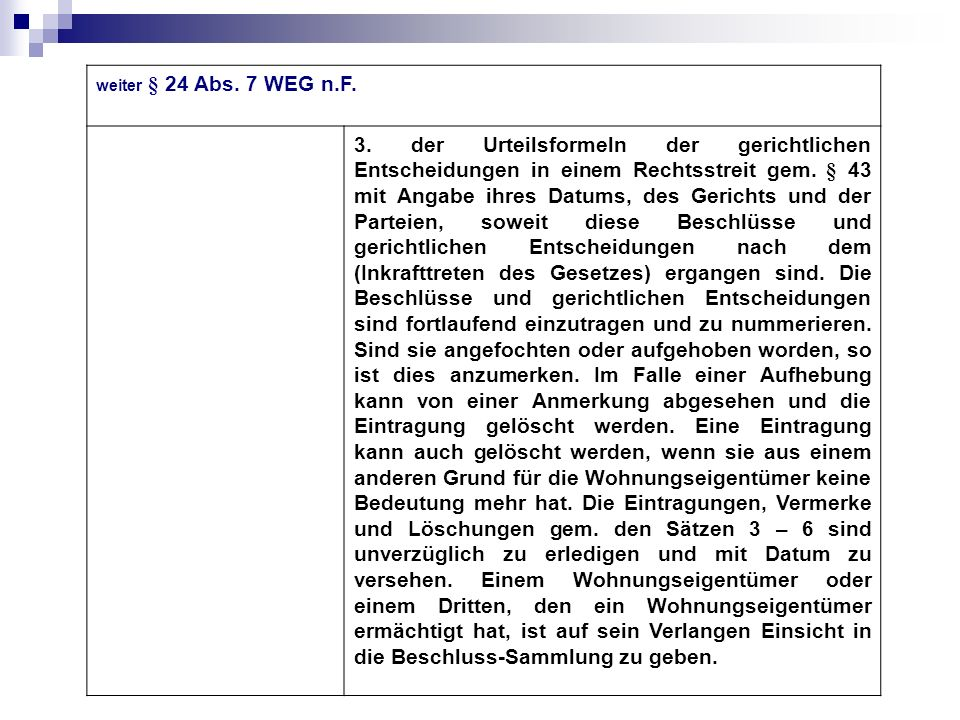 weiter § 24 Abs. 7 WEG n.F.