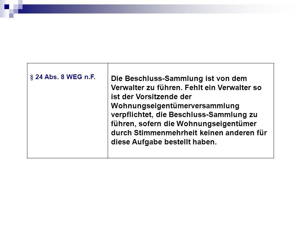 § 24 Abs. 8 WEG n.F.
