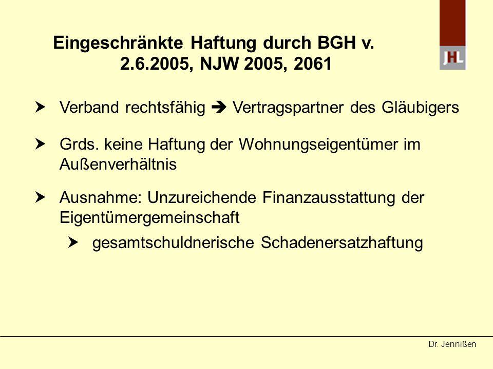 Eingeschränkte Haftung durch BGH v. 2.6.2005, NJW 2005, 2061