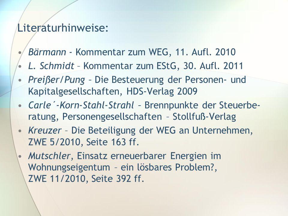 Literaturhinweise: Bärmann - Kommentar zum WEG, 11. Aufl. 2010