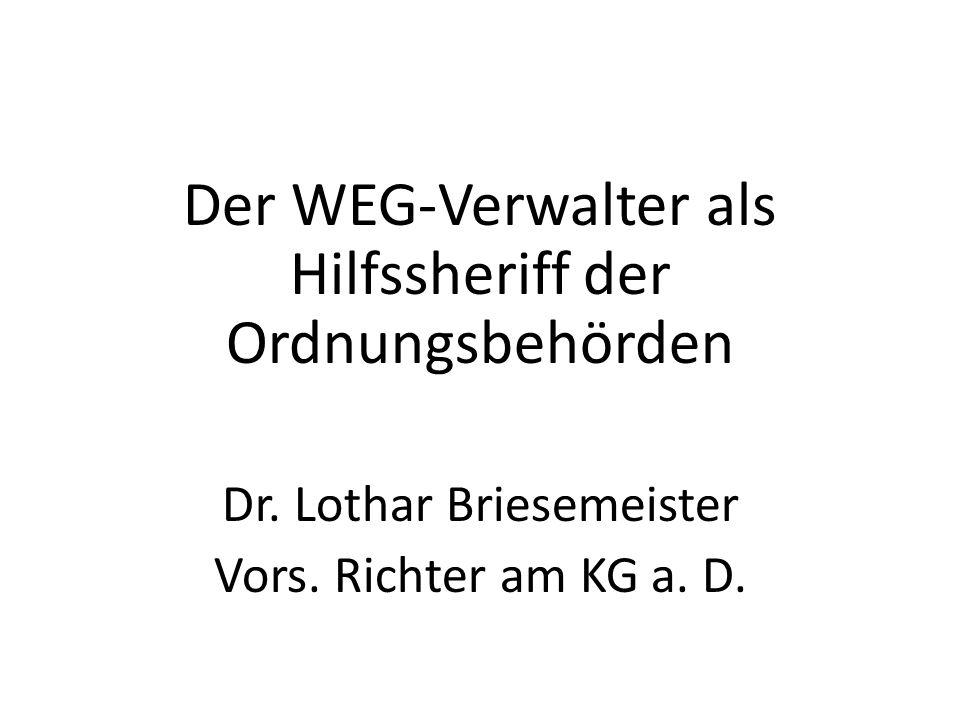 Der WEG-Verwalter als Hilfssheriff der Ordnungsbehörden