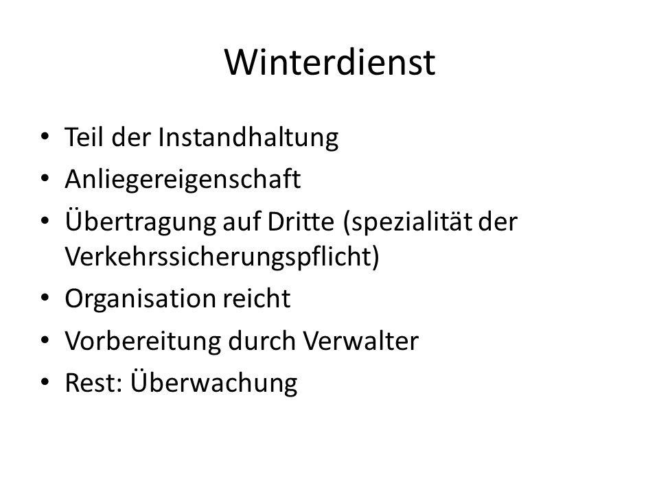 Winterdienst Teil der Instandhaltung Anliegereigenschaft