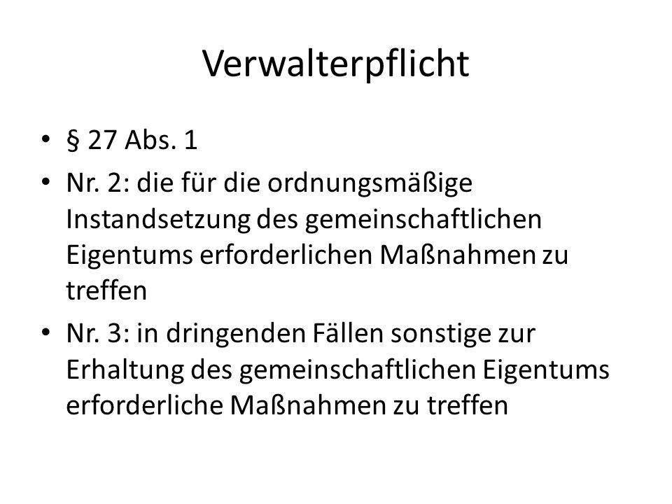 Verwalterpflicht § 27 Abs. 1