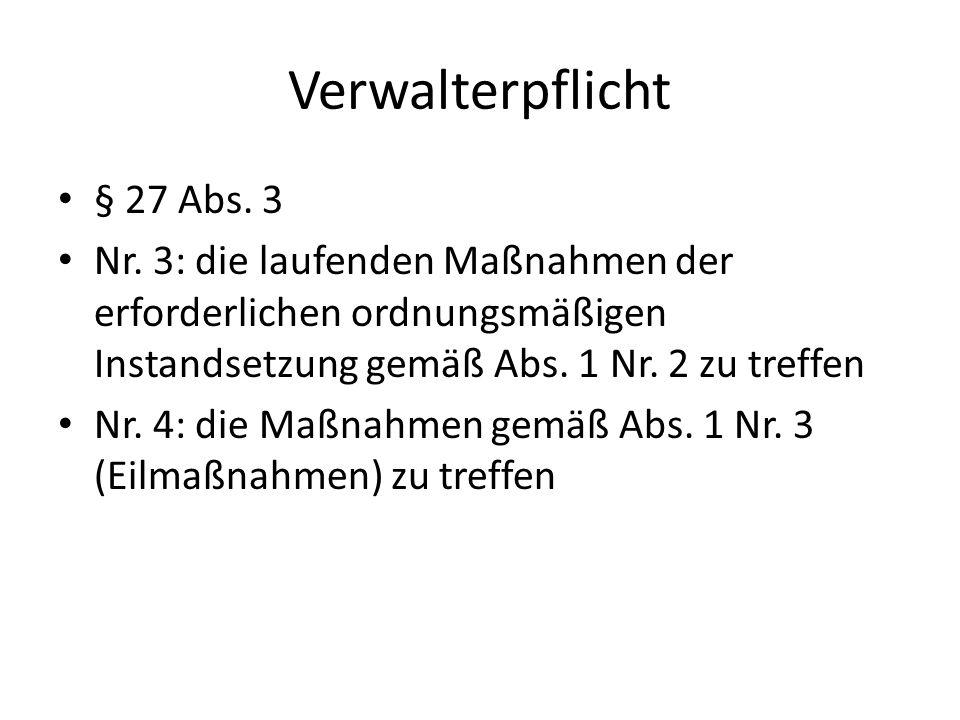 Verwalterpflicht § 27 Abs. 3