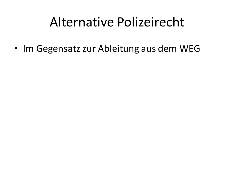 Alternative Polizeirecht