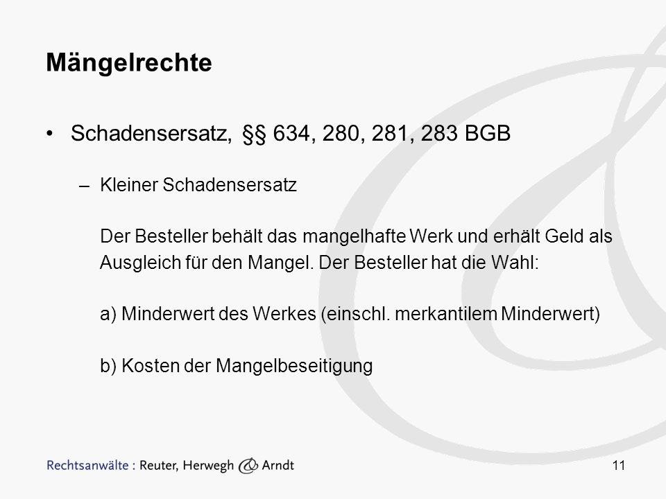 Mängelrechte Schadensersatz, §§ 634, 280, 281, 283 BGB