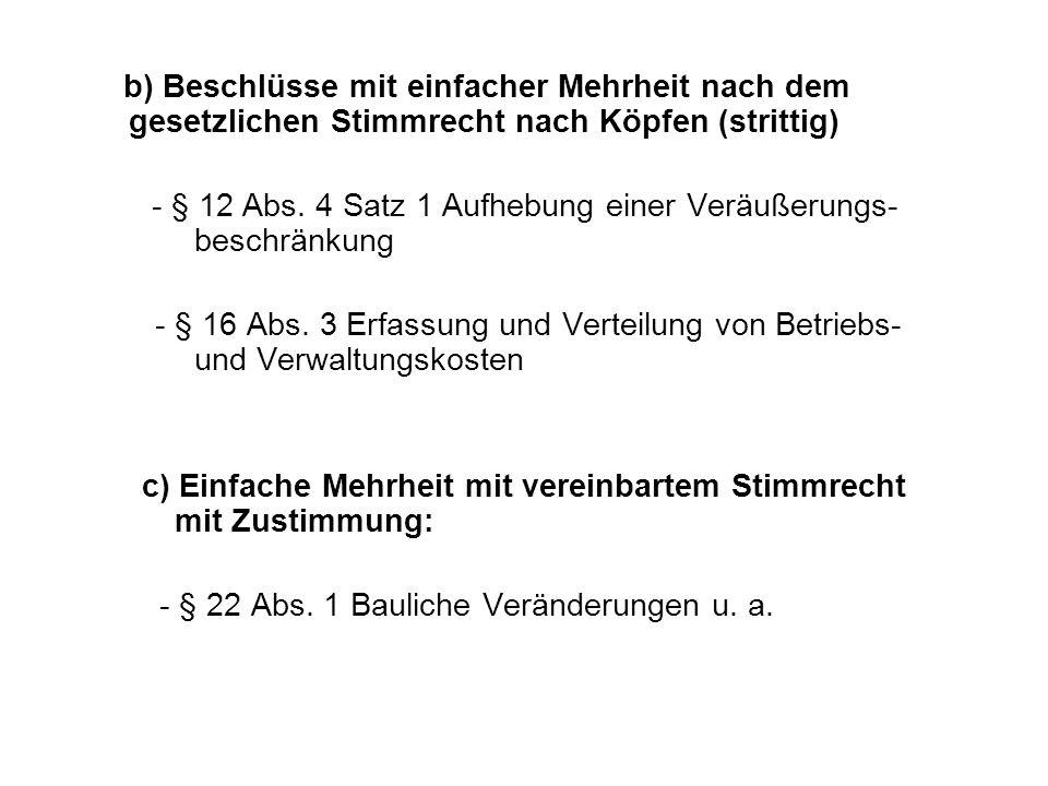 - § 12 Abs. 4 Satz 1 Aufhebung einer Veräußerungs- beschränkung