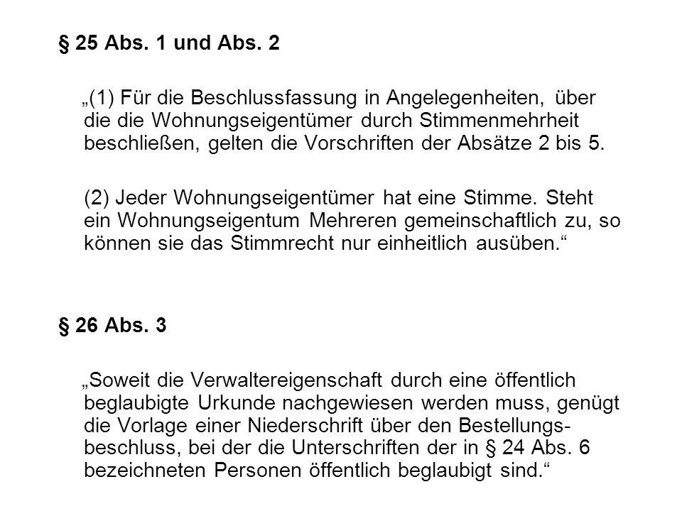 § 25 Abs. 1 und Abs. 2