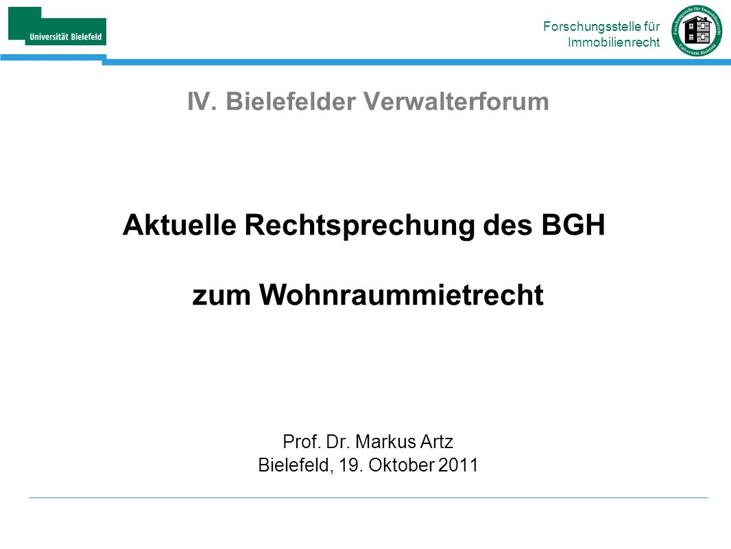 IV. Bielefelder Verwalterforum Aktuelle Rechtsprechung des BGH