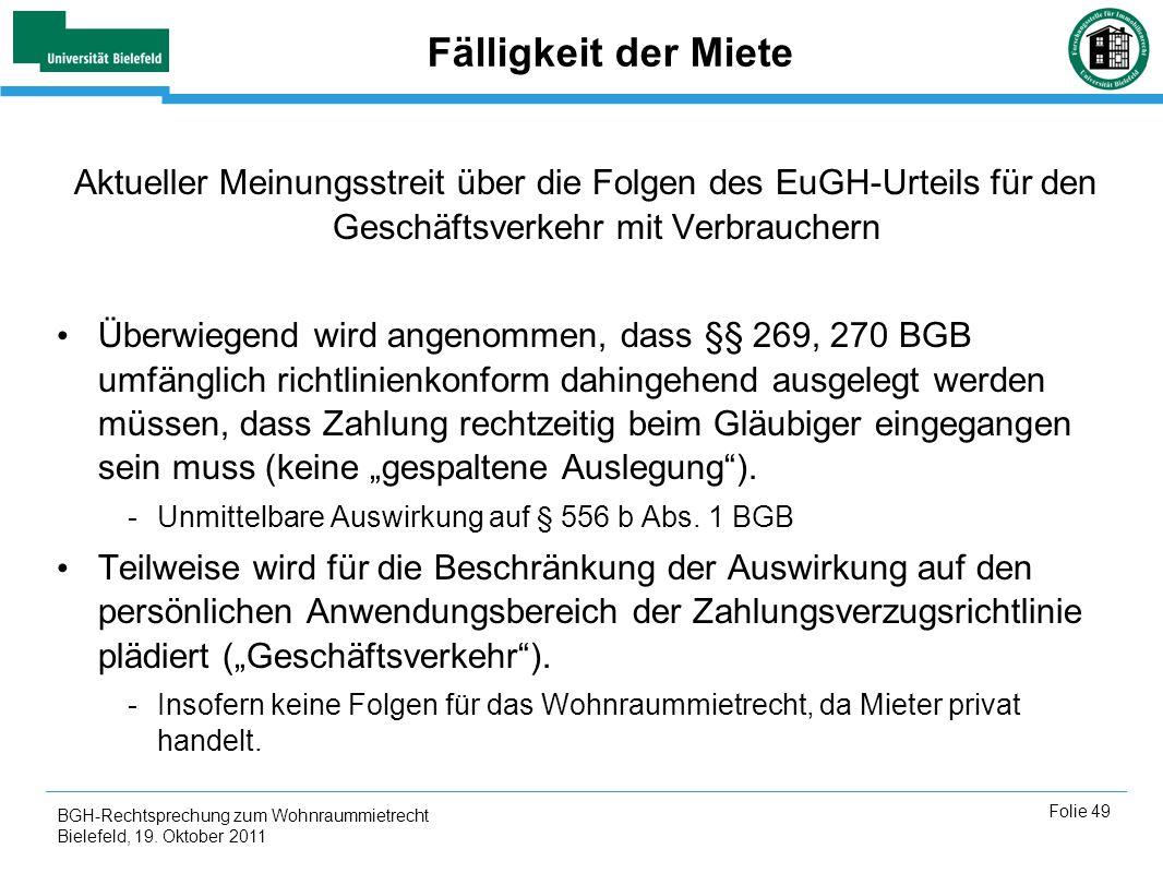 Fälligkeit der MieteAktueller Meinungsstreit über die Folgen des EuGH-Urteils für den Geschäftsverkehr mit Verbrauchern.