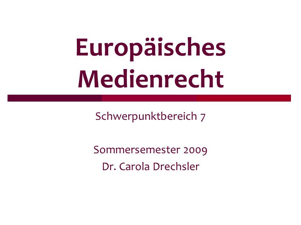 Europäisches Medienrecht