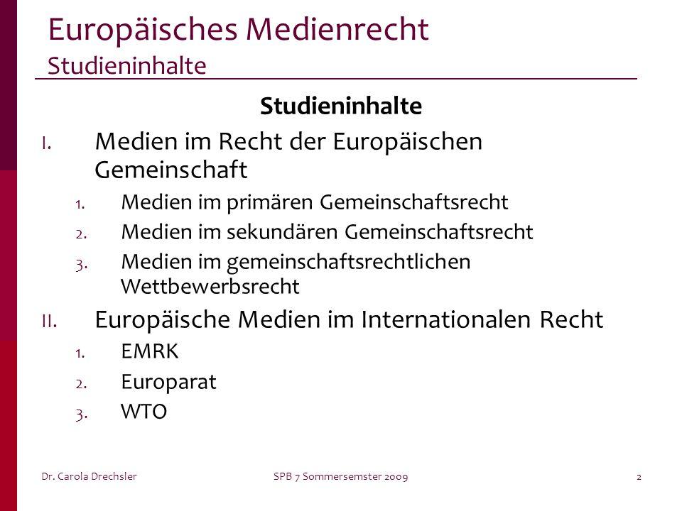 Europäisches Medienrecht Studieninhalte