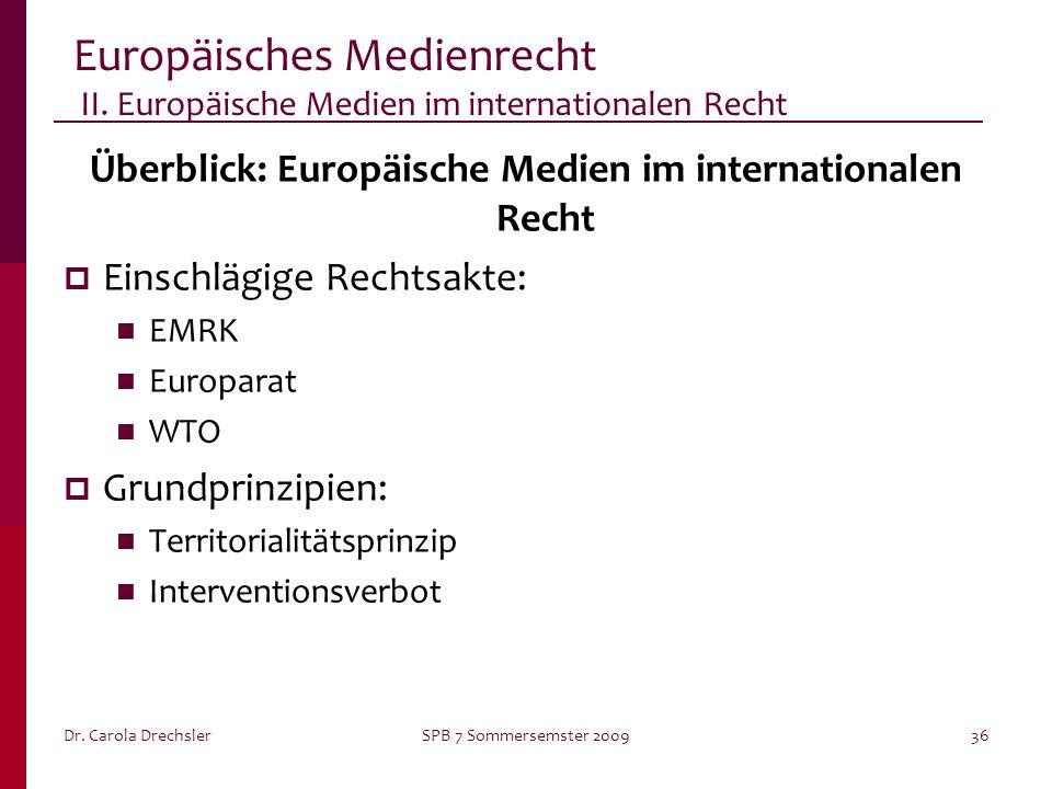 Überblick: Europäische Medien im internationalen Recht