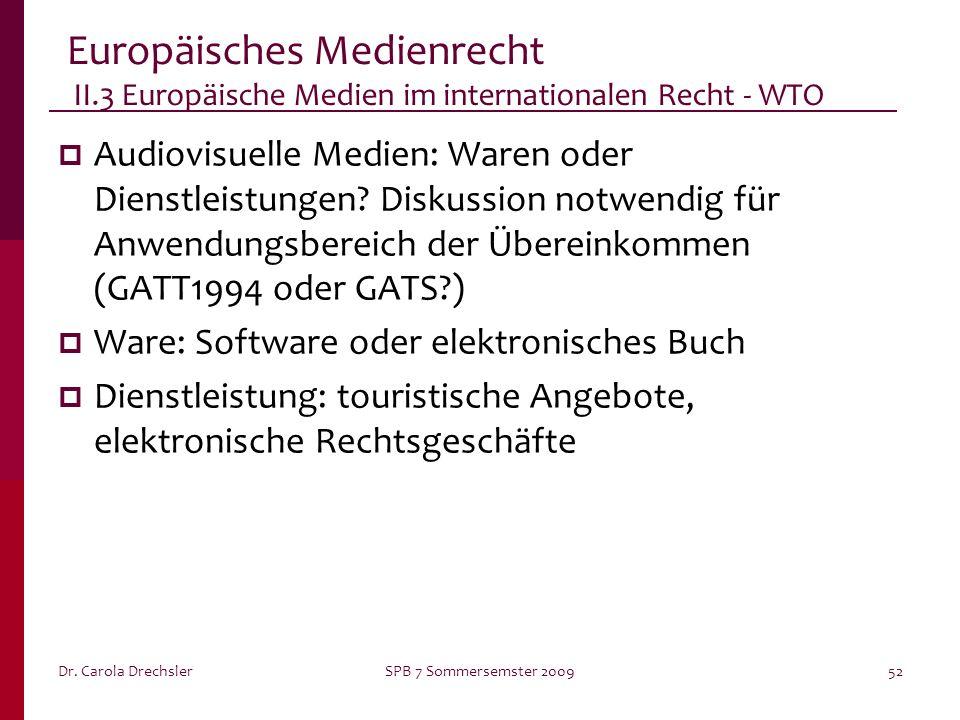 Europäisches Medienrecht II