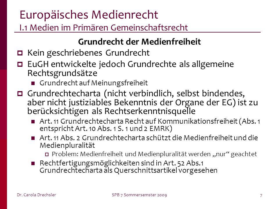 Europäisches Medienrecht I.1 Medien im Primären Gemeinschaftsrecht