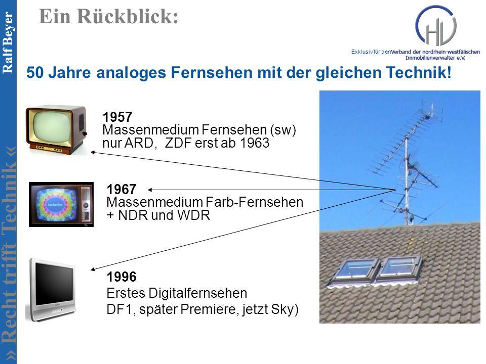 Ein Rückblick: 50 Jahre analoges Fernsehen mit der gleichen Technik!