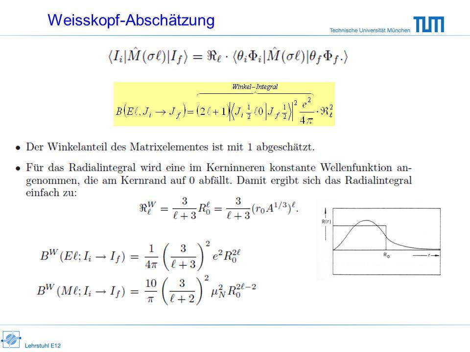Weisskopf-Abschätzung