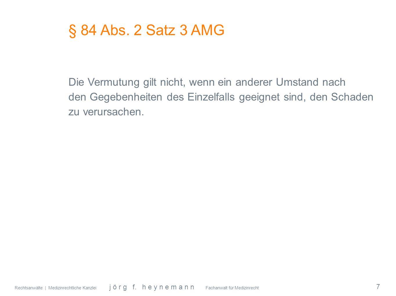 § 84 Abs. 2 Satz 3 AMG