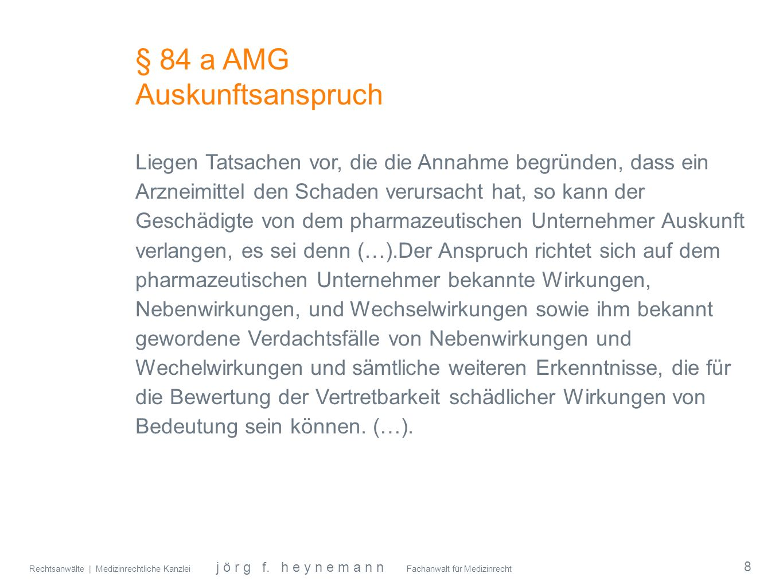 § 84 a AMG Auskunftsanspruch