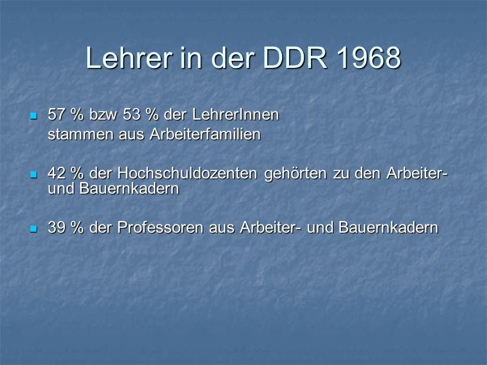 Lehrer in der DDR 1968 57 % bzw 53 % der LehrerInnen