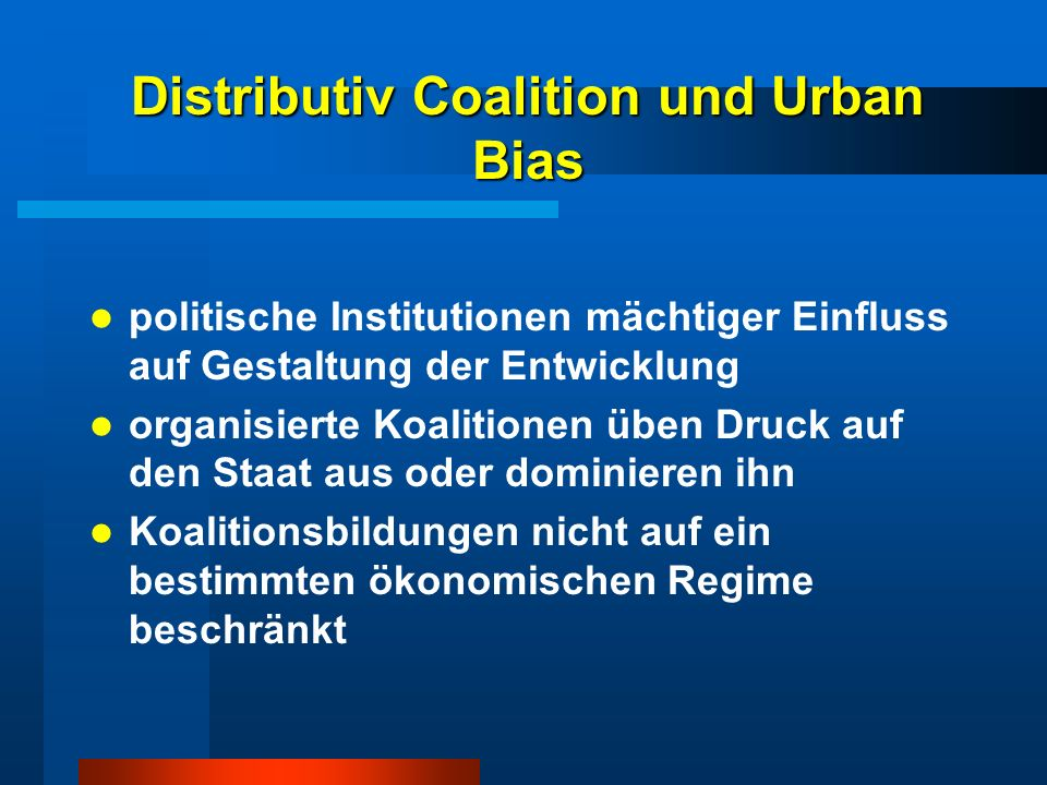 Distributiv Coalition und Urban Bias