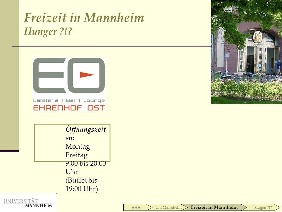 Freizeit in Mannheim Hunger !