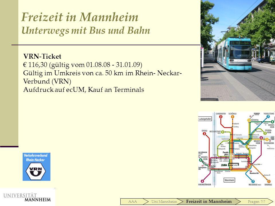 Freizeit in Mannheim Unterwegs mit Bus und Bahn