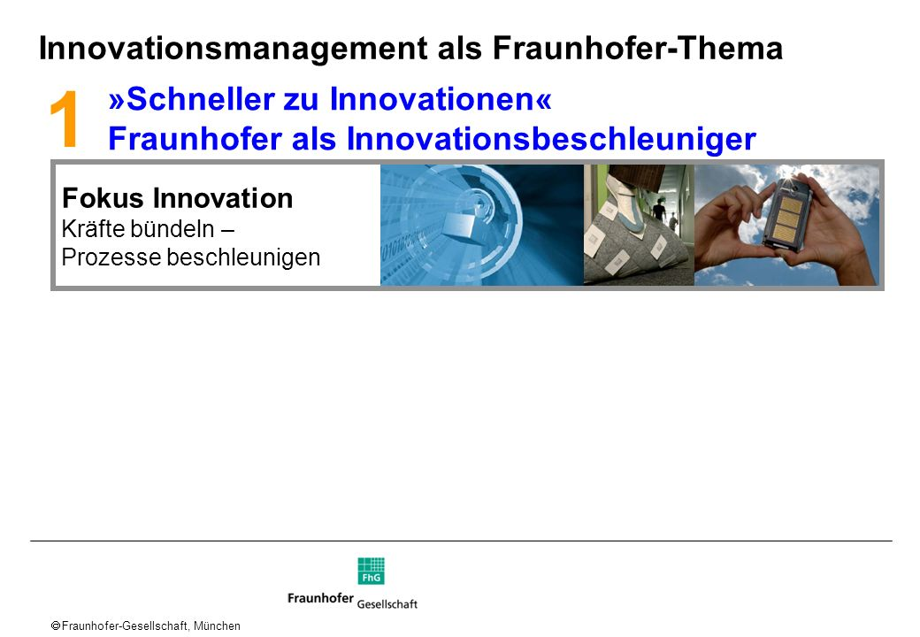 1 Innovationsmanagement als Fraunhofer-Thema