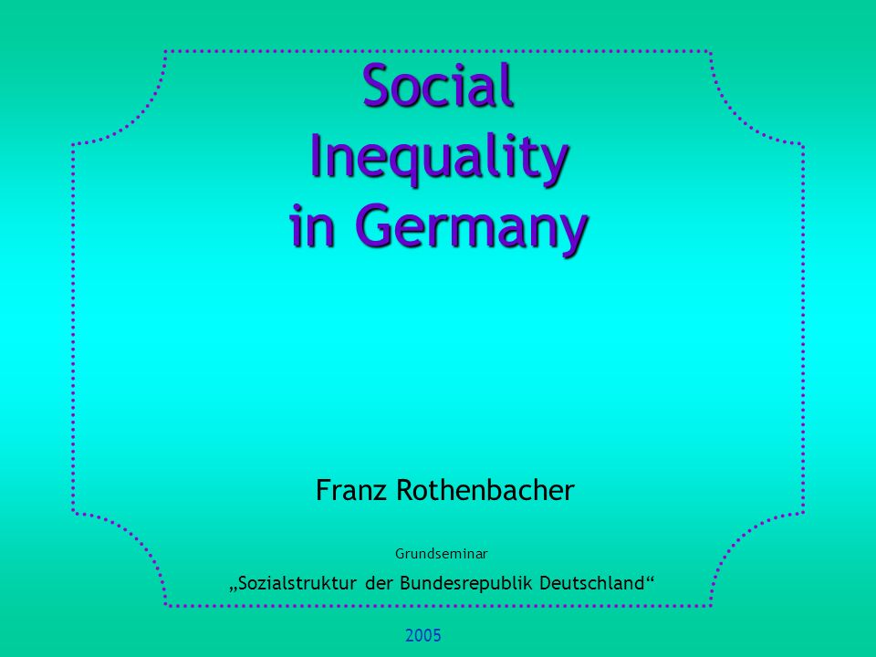 Social Inequality in Germany