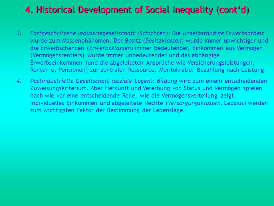 4. Historical Development of Social Inequality (cont'd)