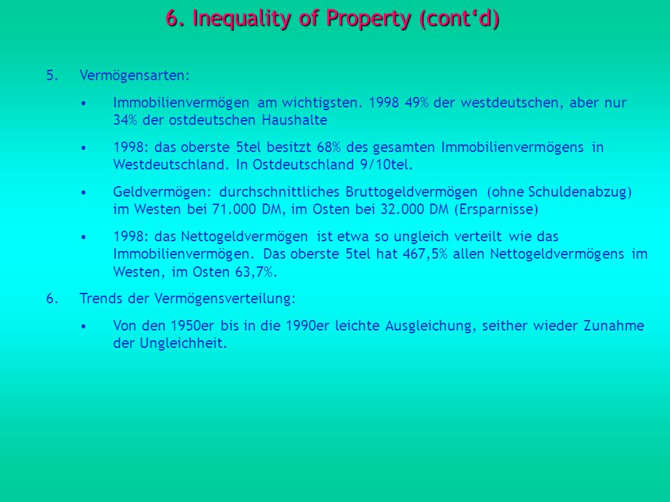 6. Inequality of Property (cont'd)