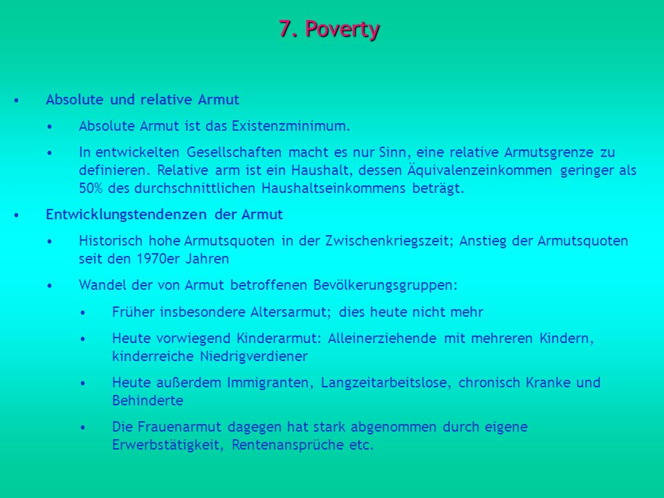 7. Poverty Absolute und relative Armut
