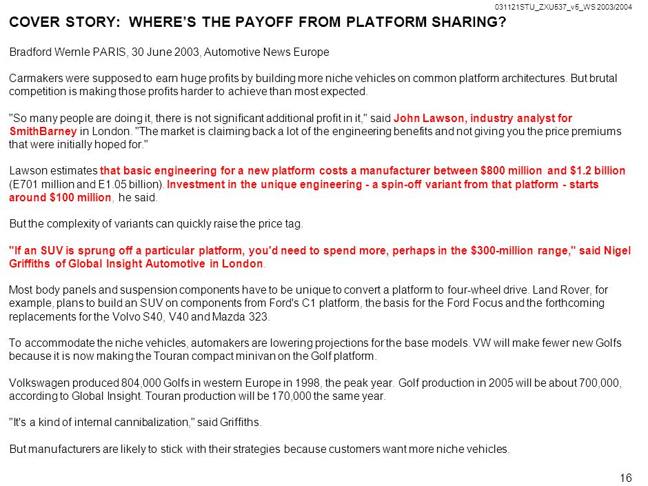 COVER STORY: WHERE'S THE PAYOFF FROM PLATFORM SHARING