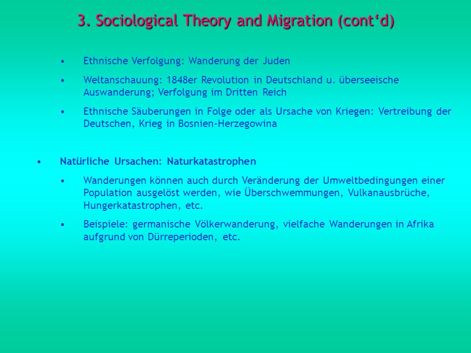 3. Sociological Theory and Migration (cont'd)