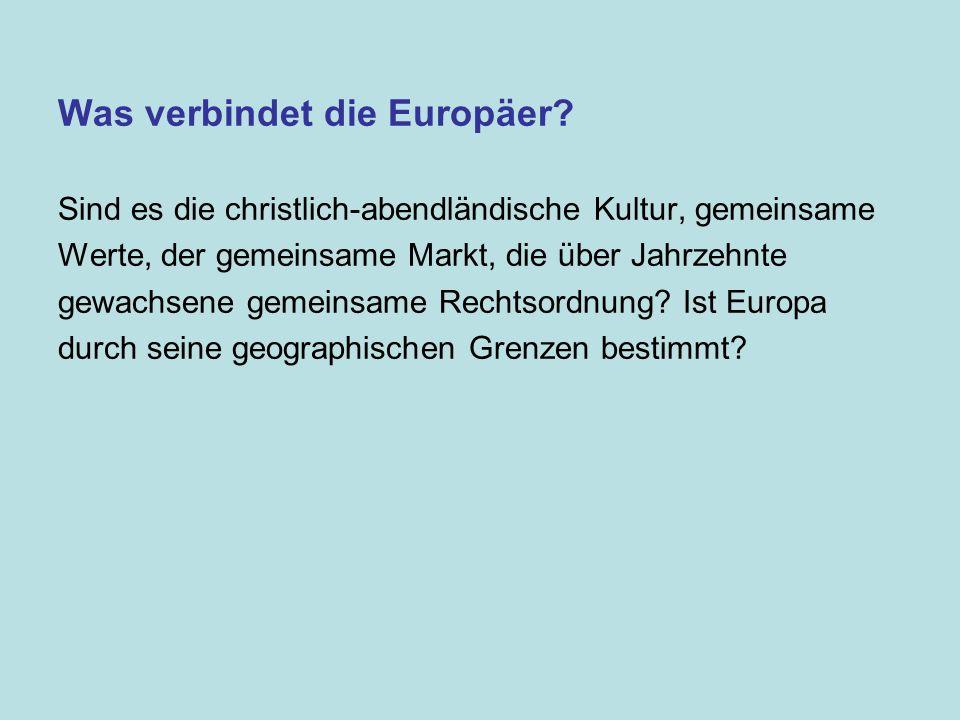 Was verbindet die Europäer