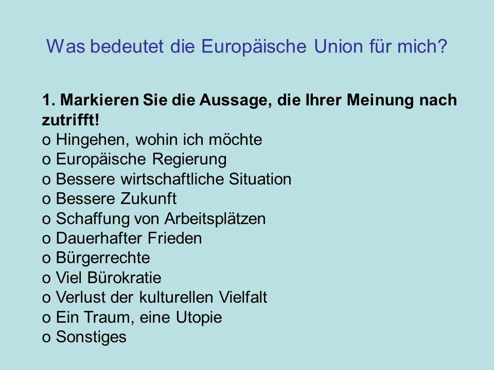 Was bedeutet die Europäische Union für mich