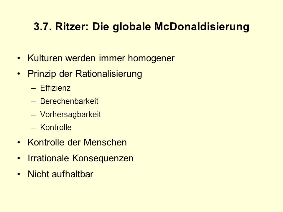 3.7. Ritzer: Die globale McDonaldisierung