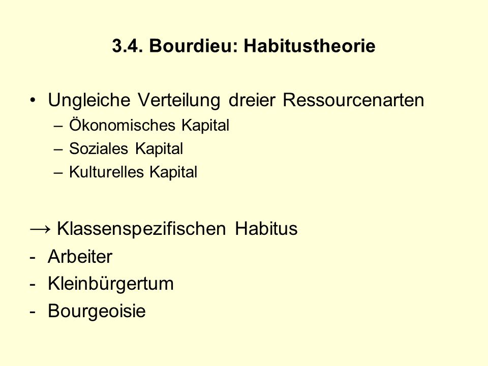 3.4. Bourdieu: Habitustheorie