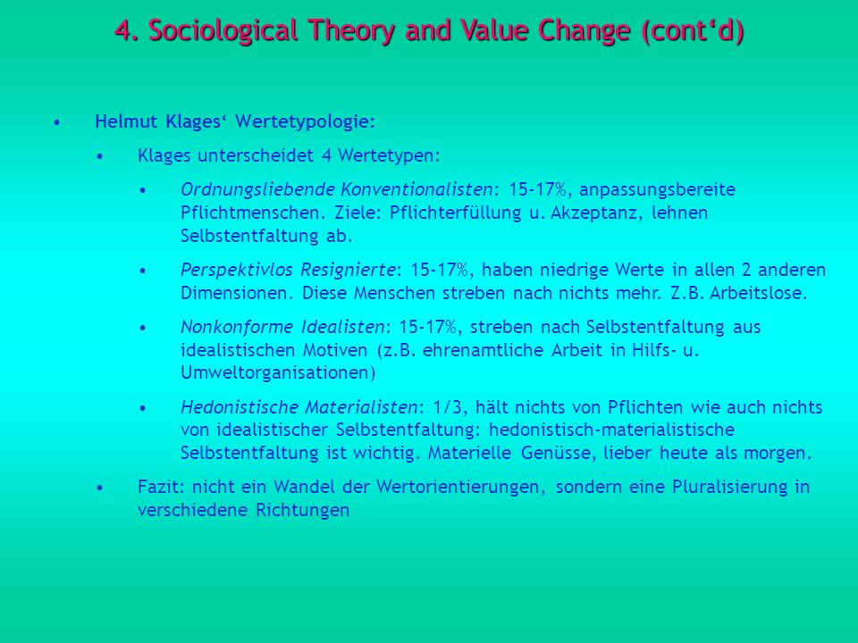4. Sociological Theory and Value Change (cont'd)