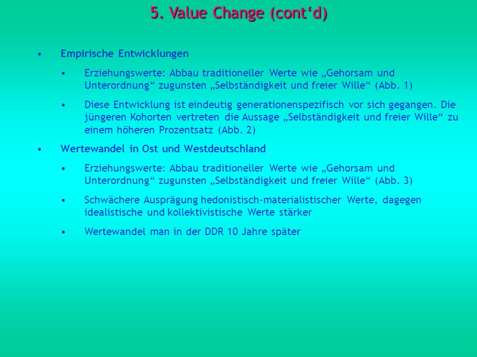 5. Value Change (cont'd) Empirische Entwicklungen