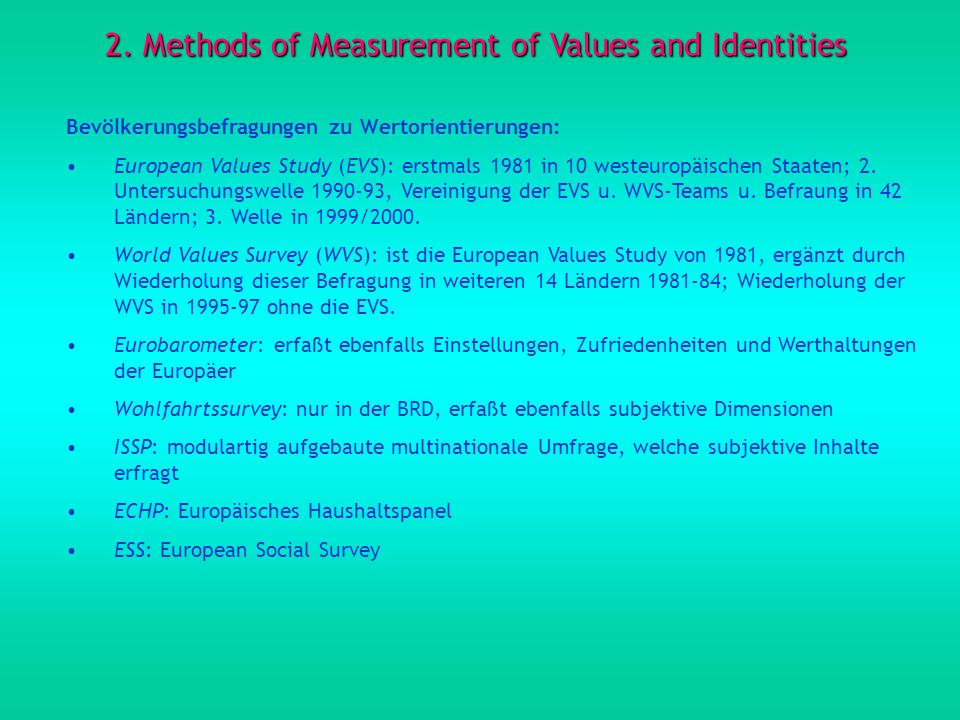 2. Methods of Measurement of Values and Identities